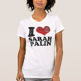 I love Sarah Palin t shirts