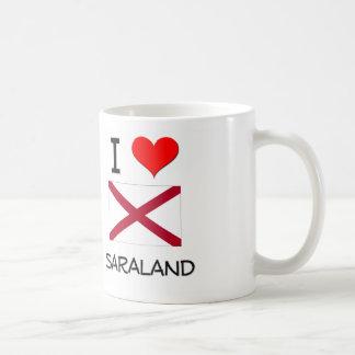 I Love SARALAND Alabama Mug