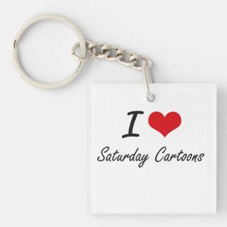 I love Saturday Cartoons Single-Sided Square Acrylic Key Ring