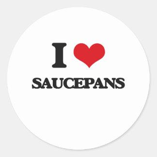 I love Saucepans Classic Round Sticker