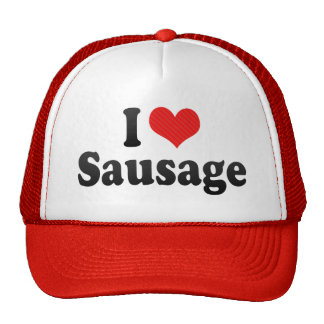 I Love Sausage Hats