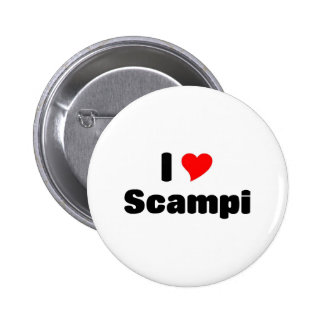I love Scampi 6 Cm Round Badge