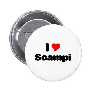 I love Scampi 6 Cm Round Badge