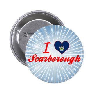 I Love Scarborough, Maine 6 Cm Round Badge