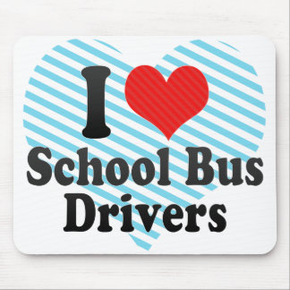 I Love School Bus Drivers Mouse Mat