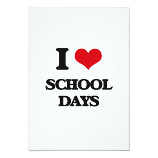 I Love School Days 9 Cm X 13 Cm Invitation Card