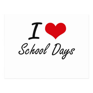 I Love School Days Postcard