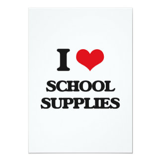 "I Love School Supplies 5"" X 7"" Invitation Card"