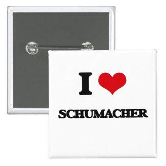 I Love Schumacher 15 Cm Square Badge