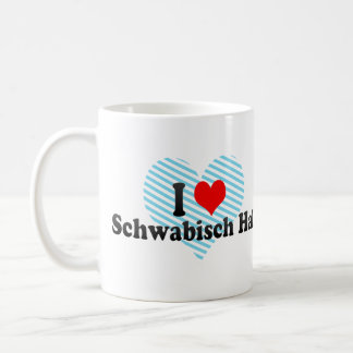 I Love Schwabisch Hall, Germany Coffee Mug