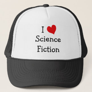 I Love Science Fiction Cap