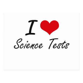 I love Science Tests Postcard