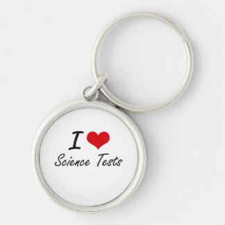 I love Science Tests Silver-Colored Round Key Ring