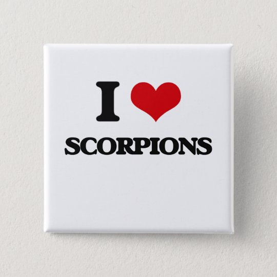 I love Scorpions 15 Cm Square Badge