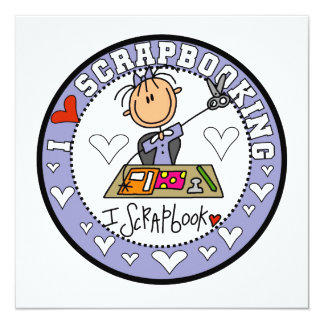 I Love Scrapbooking 13 Cm X 13 Cm Square Invitation Card