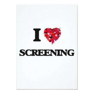 I love Screening 13 Cm X 18 Cm Invitation Card