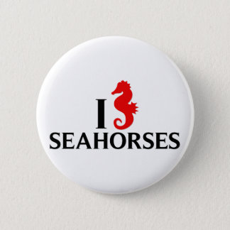 I Love Sea Horses, Seahorses 6 Cm Round Badge