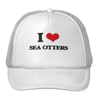 I love Sea Otters Trucker Hat