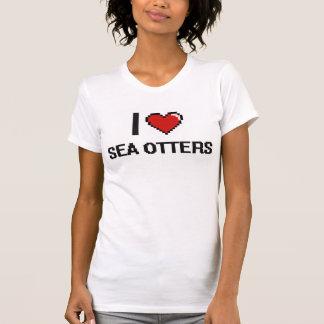 I love Sea Otters Digital Design Tees