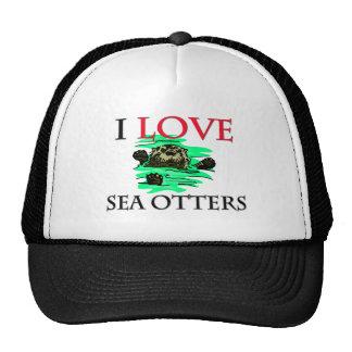 I Love Sea Otters Hat