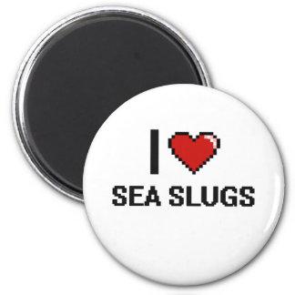 I love Sea Slugs Digital Design 6 Cm Round Magnet