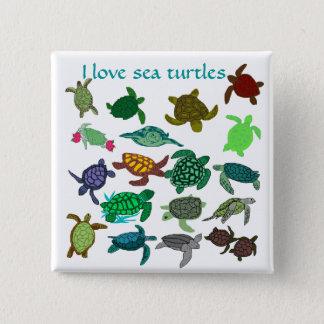 I love sea turtles  button