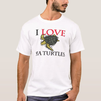 I Love Sea Turtles T-Shirt