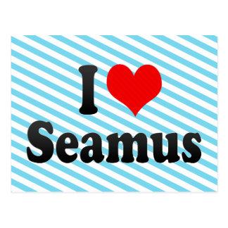 I love Seamus Post Card