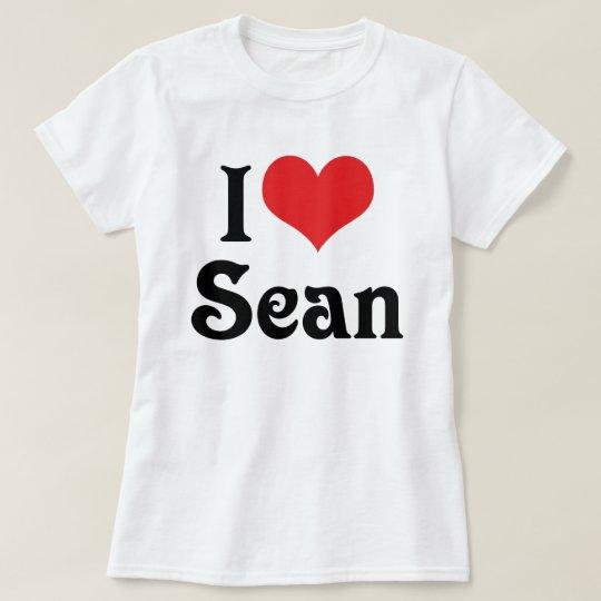 I Love Sean T-Shirt