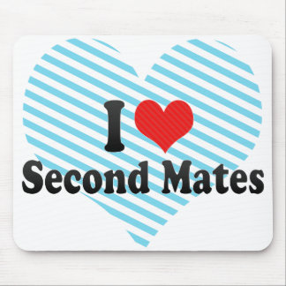 I Love Second Mates Mouse Pad