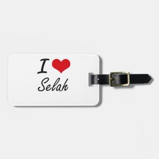 I Love Selah artistic design Luggage Tags