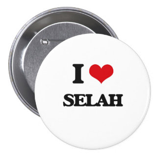 I Love Selah 3 Inch Round Button