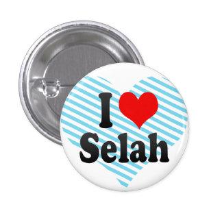 I love Selah Pinback Button