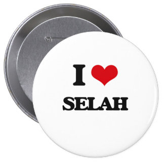 I Love Selah 4 Inch Round Button