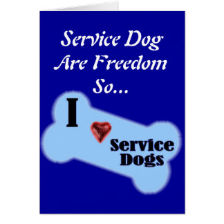 I Love Service Dogs Greeting Card