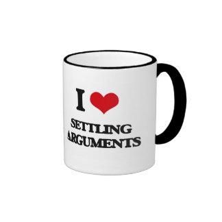 I Love Settling Arguments Ringer Coffee Mug