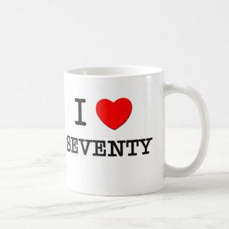 I Love Seventy Coffee Mugs