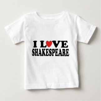I Love Shakespeare Gift Baby T-Shirt