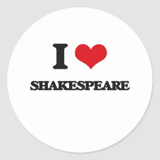 I Love Shakespeare Round Sticker