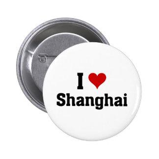I love shanghai 6 cm round badge