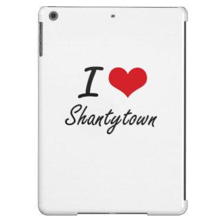 I Love Shantytown iPad Air Covers