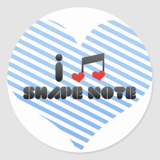 I Love Shape Note Round Stickers