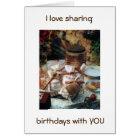 I LOVE SHARING BIRTHDAYS WITH YOU/OUR FRIENDSHIP CARD