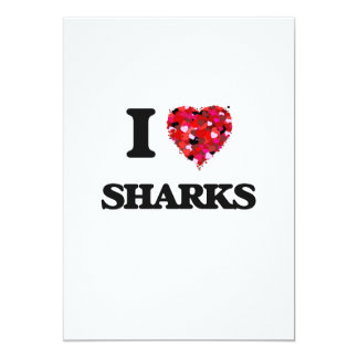 I love Sharks 13 Cm X 18 Cm Invitation Card