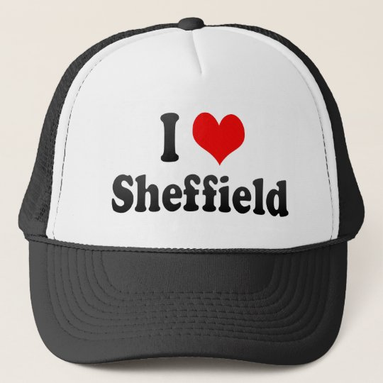 I Love Sheffield, United Kingdom Trucker Hat