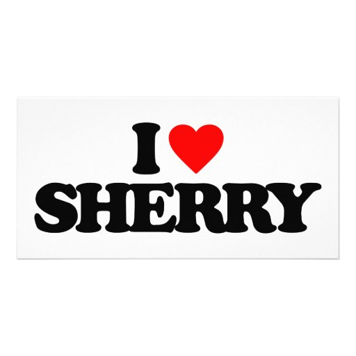 I LOVE SHERRY PHOTO CARD