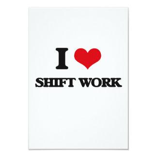 I Love Shift Work 9 Cm X 13 Cm Invitation Card
