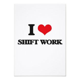 I Love Shift Work 5x7 Paper Invitation Card