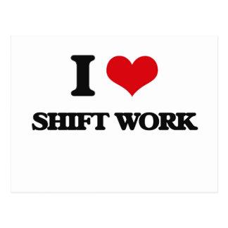 I Love Shift Work Postcard