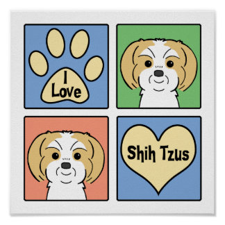 I Love Shih Tzus Poster